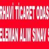 ARHAVİ TİCARET ODASI 26.07.2017 ELEMAN ALIM SINAV SONUÇLARI